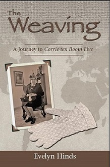 Corrie ten Boom The Weaving Book Cover by Evelyn Hinds